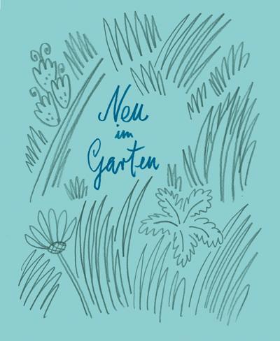 Neu im Garten